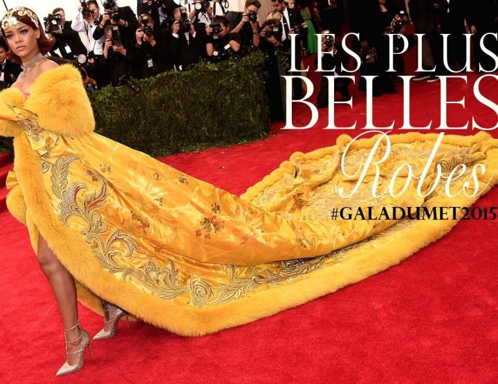Gala du Met 2015: Les plus belles robes