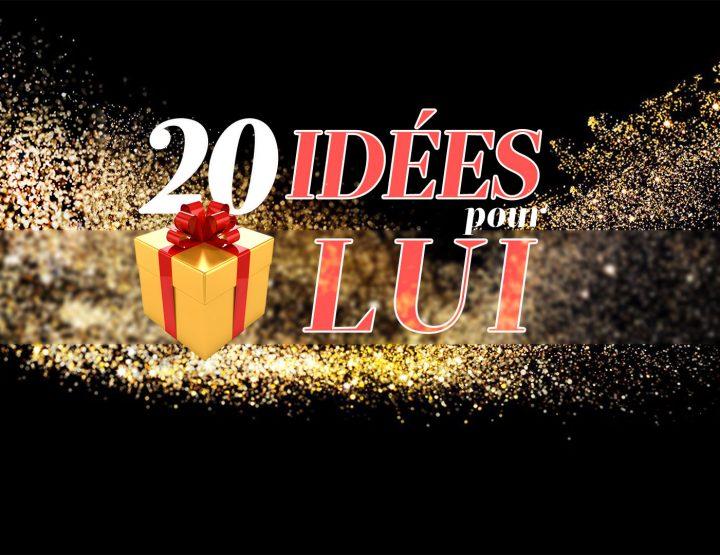 20 Idées Cadeaux pour Lui